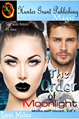 The Order of Moonlight (Moonlight Order Book 1) Kindle Edition