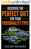 Discover the Perfect Diet for Your Personality Type