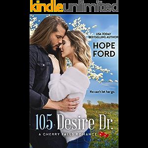 105 Desire Dr. (A Cherry Falls Romance Book 1)