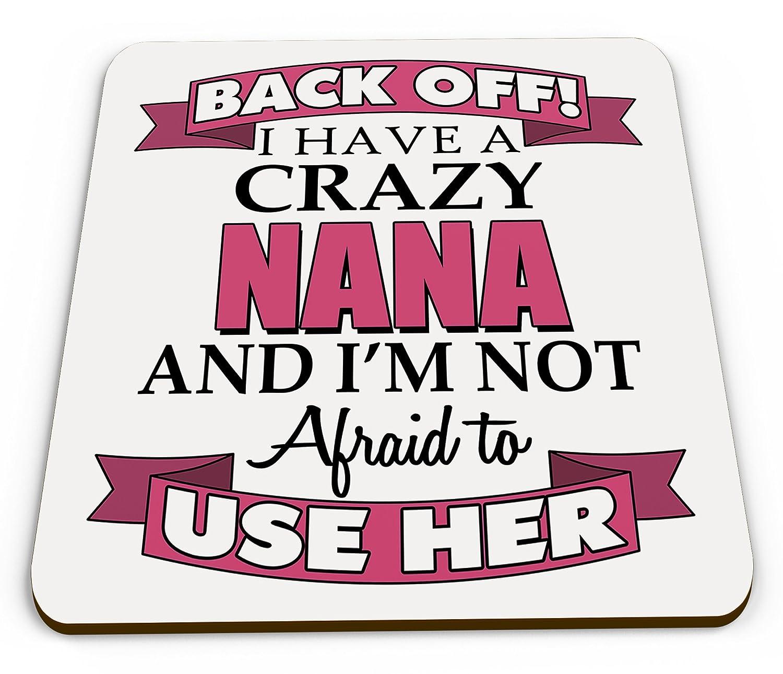 Back Off I Have A Crazy Nana Novelty Glossy Mug Coaster - Pink UCG