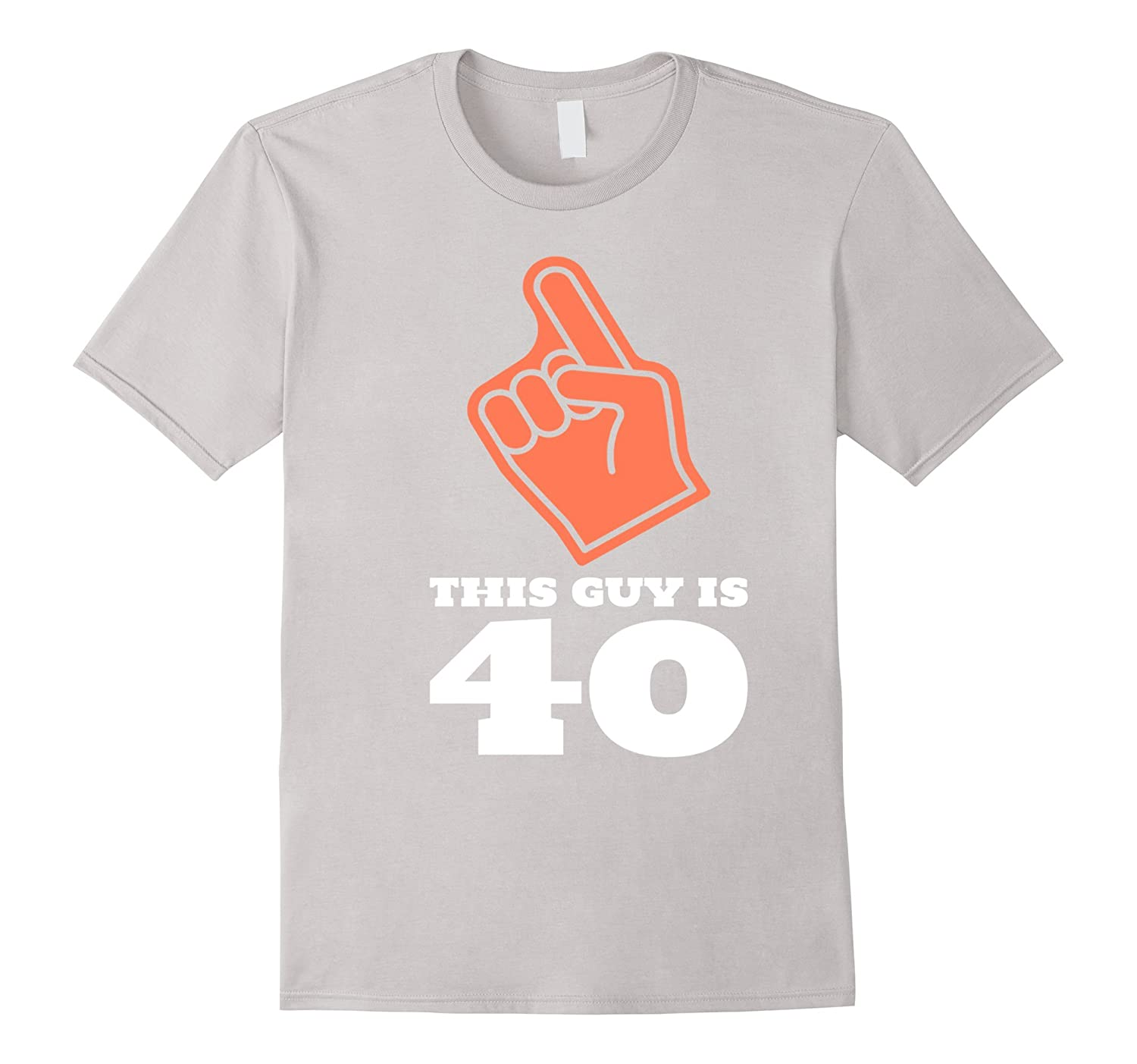 Mens This Guy Is 40 Years Old 40th Birthday Gift Men Bday T Shirt