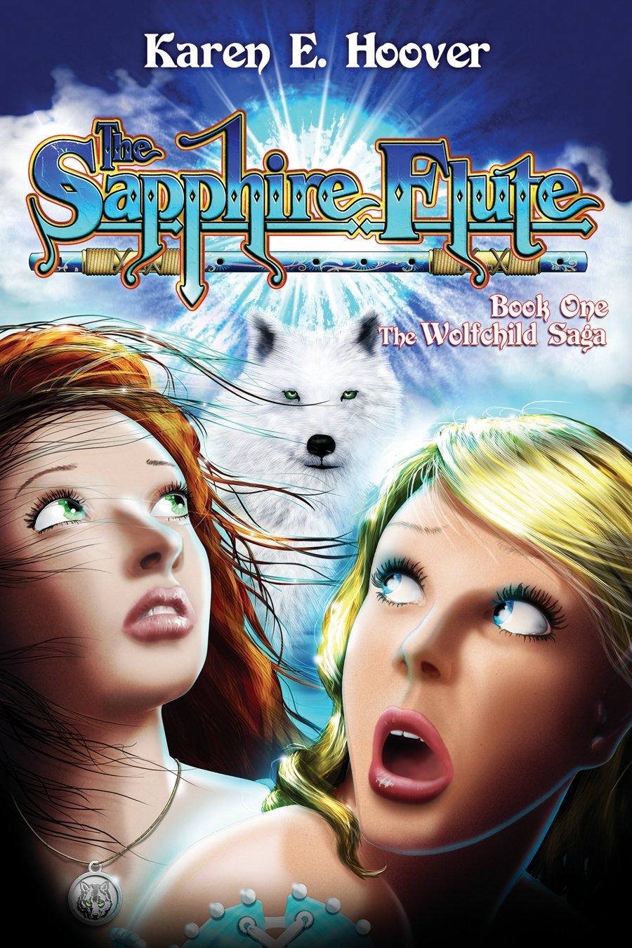 Read Online The Sapphire Flute (Book 1 - The Wolfchild Saga) pdf