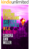 Chain-Smoking Vegetarians and Other Annoyances in L.A.: a novel