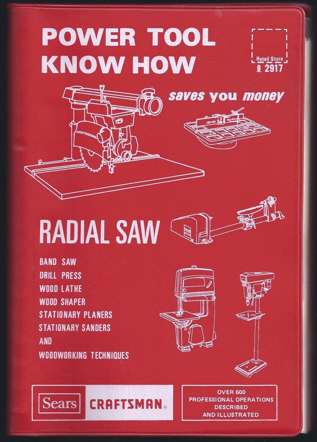 Power Tool Know How - Radial Saw Prepared for Sears Roebuck & Co