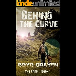 The Farm Book 1: Behind The Curve (Behind The Curve - The Farm)