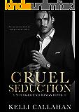 Cruel Seduction: A Dark Romance (Underground Kings Book 2)