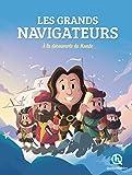 Les Grands Navigateurs: À la découverte du monde