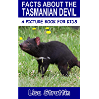 Facts About the Tasmanian Devil (A Picture Book for Kids, Vol 228)