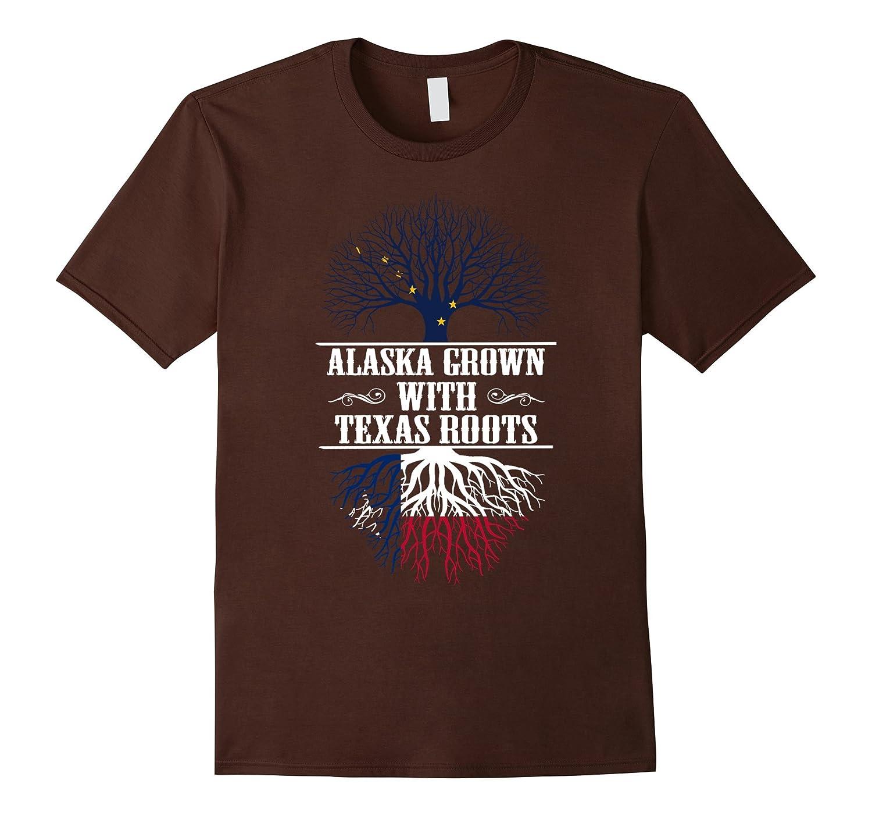 Alaska Grown With Texas Roots T-Shirt