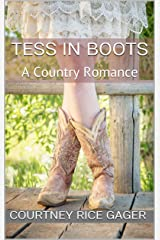 Tess in Boots: A Country Romance Kindle Edition