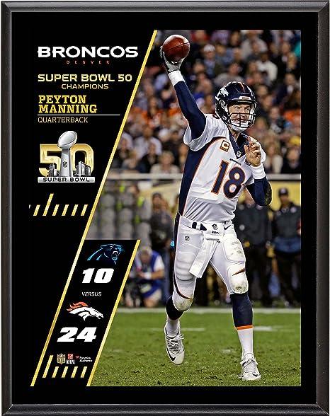 Peyton Manning Denver Broncos Super Bowl 50 Champions 10.5 quot  x 13 quot   Sublimated Plaque - c8985325c