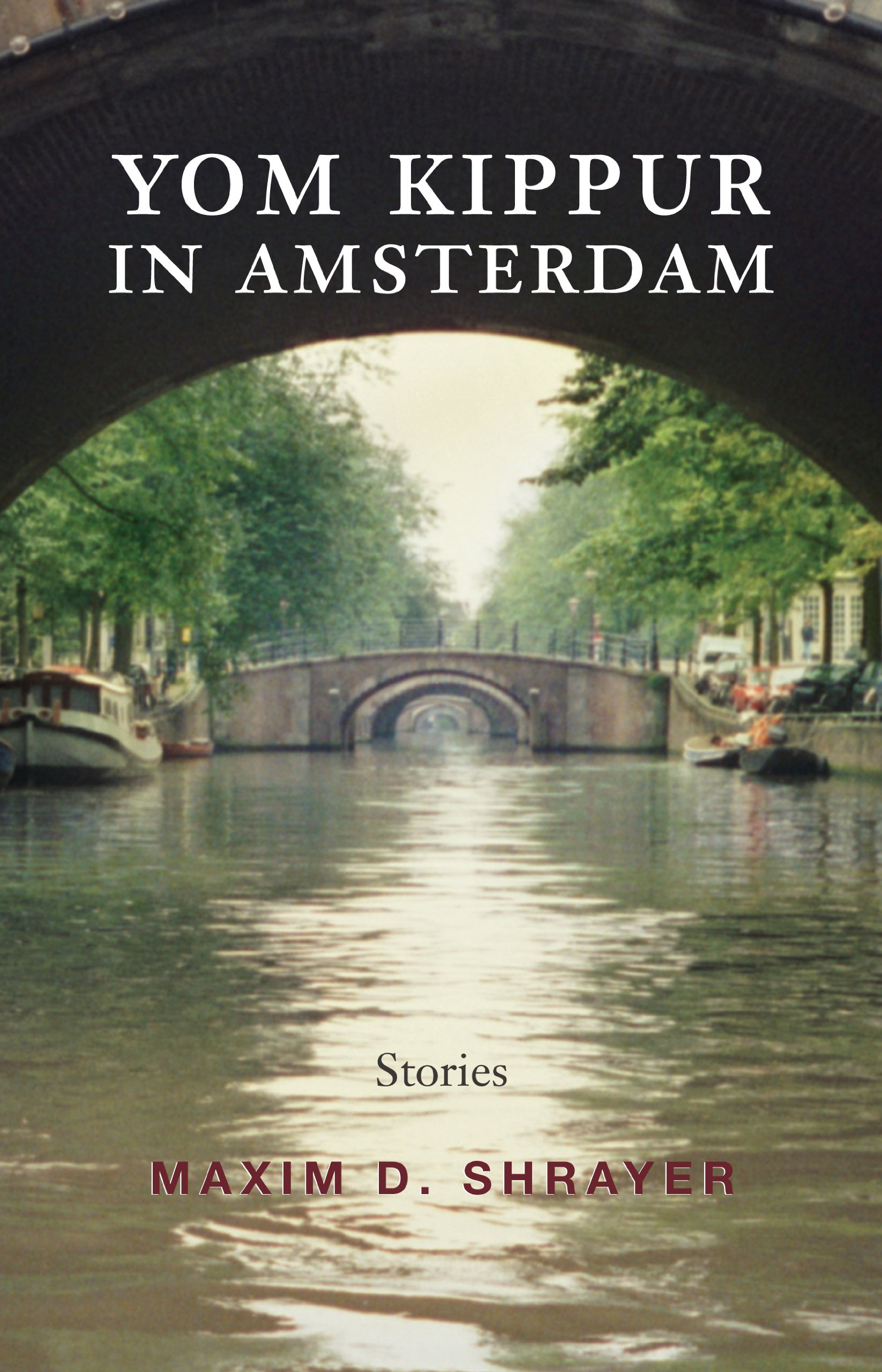 Yom Kippur in Amsterdam: Stories (Library of Modern Jewish Literature)