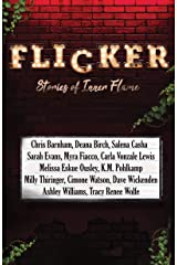 Flicker: Stories of Inner Flame Kindle Edition