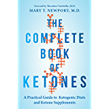 A Practical Guide to Ketogenic Diets and Ketone Supplements (English Edition)