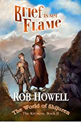 Brief Is My Flame (The Kreisens Book 2) Kindle Edition