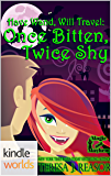 Magic and Mayhem: Once Bitten, Twice Shy (Kindle Worlds Novella) (Have Wand, Will Travel Book 2)