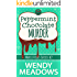 Peppermint Chocolate Murder (A Maple Hills Cozy Mystery Book 2)