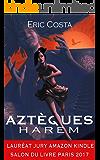 Harem (Roman historique / Roman initiatique) (Aztèques t. 1) (French Edition)