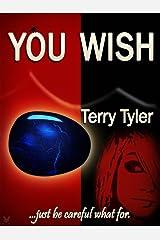 You Wish. Kindle Edition