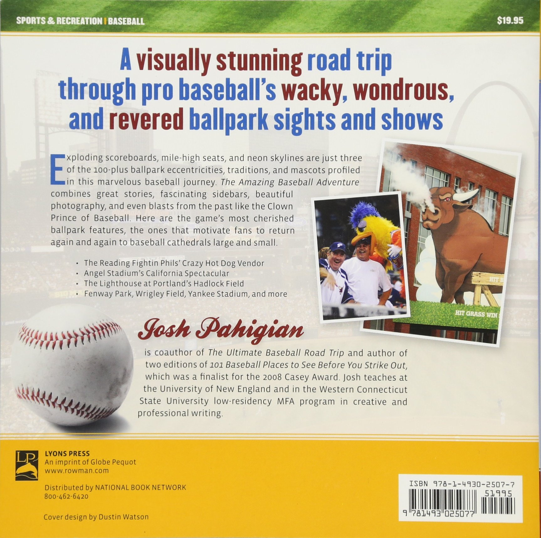 The Amazing Baseball Adventure: Ballpark Wonders from the Bushes to the  Show: Josh Pahigian: 9781493025077: Amazon.com: Books