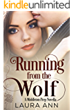 Running from the Wolf: A Clean, Romantic Suspense (Middleton Prep Book 5)