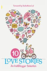 10 Love Stories: An Indiblogger Selection