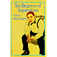 Six Degrees of Separation: A Play (English Edition)