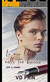 Loïc & Damien : La mia libertà nelle tue braccia