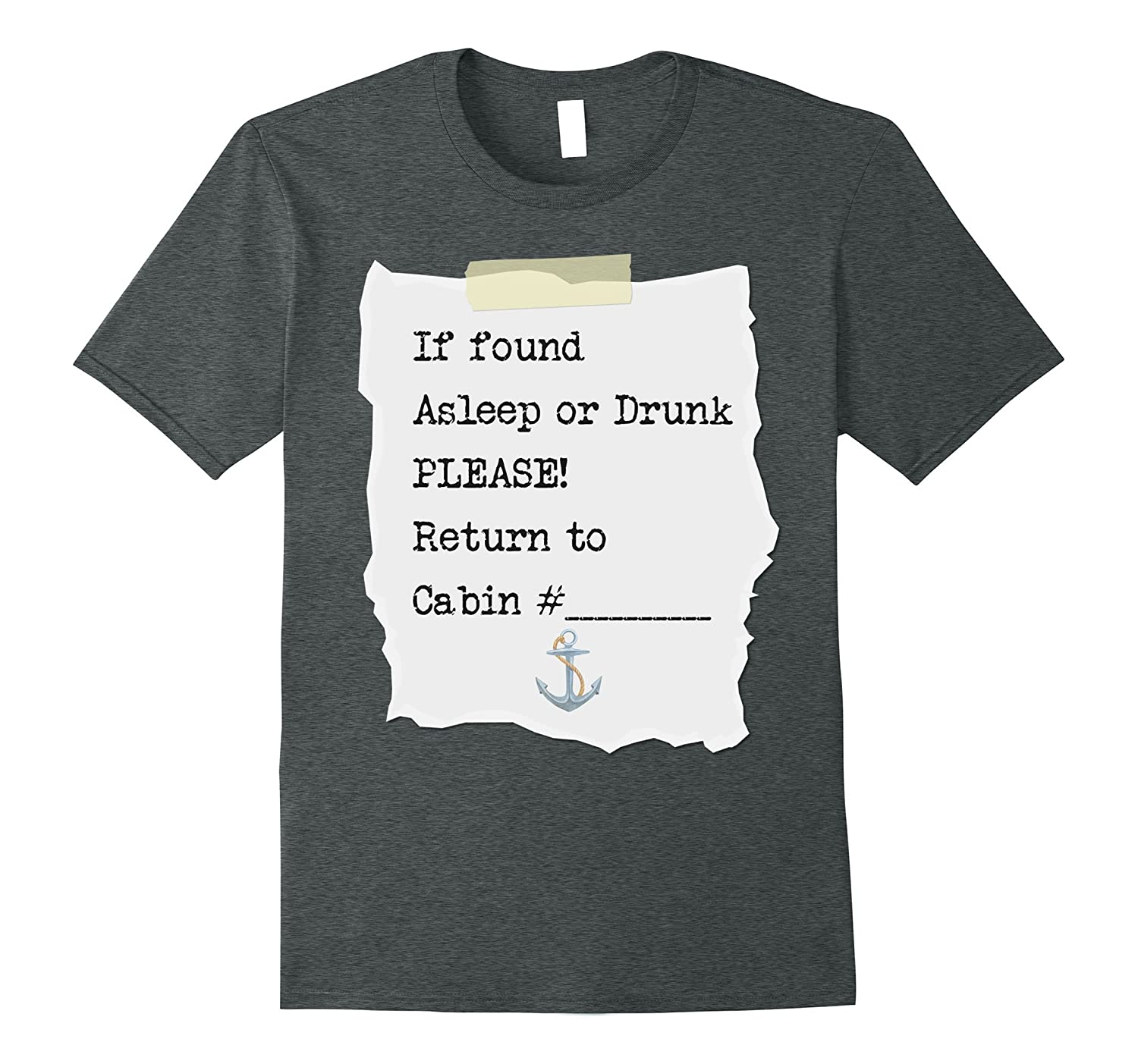 If found drunk please return to cabin - Funny cruise t-shirt-T-Shirt