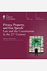 Privacy, Property, and Free Speech: Law and the Constitution in the 21st Century Audible Audiobook