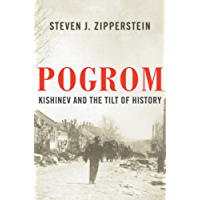 Pogrom: Kishinev and the Tilt of History