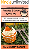 Peaches and Creme Killer (The INNcredibly Sweet Series Book 6)