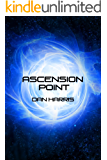 Ascension Point (The Unity Sequence Book 1)