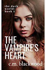 The Vampire's Heart: A Paranormal Lesbian Romance (The Dark World Book 1)