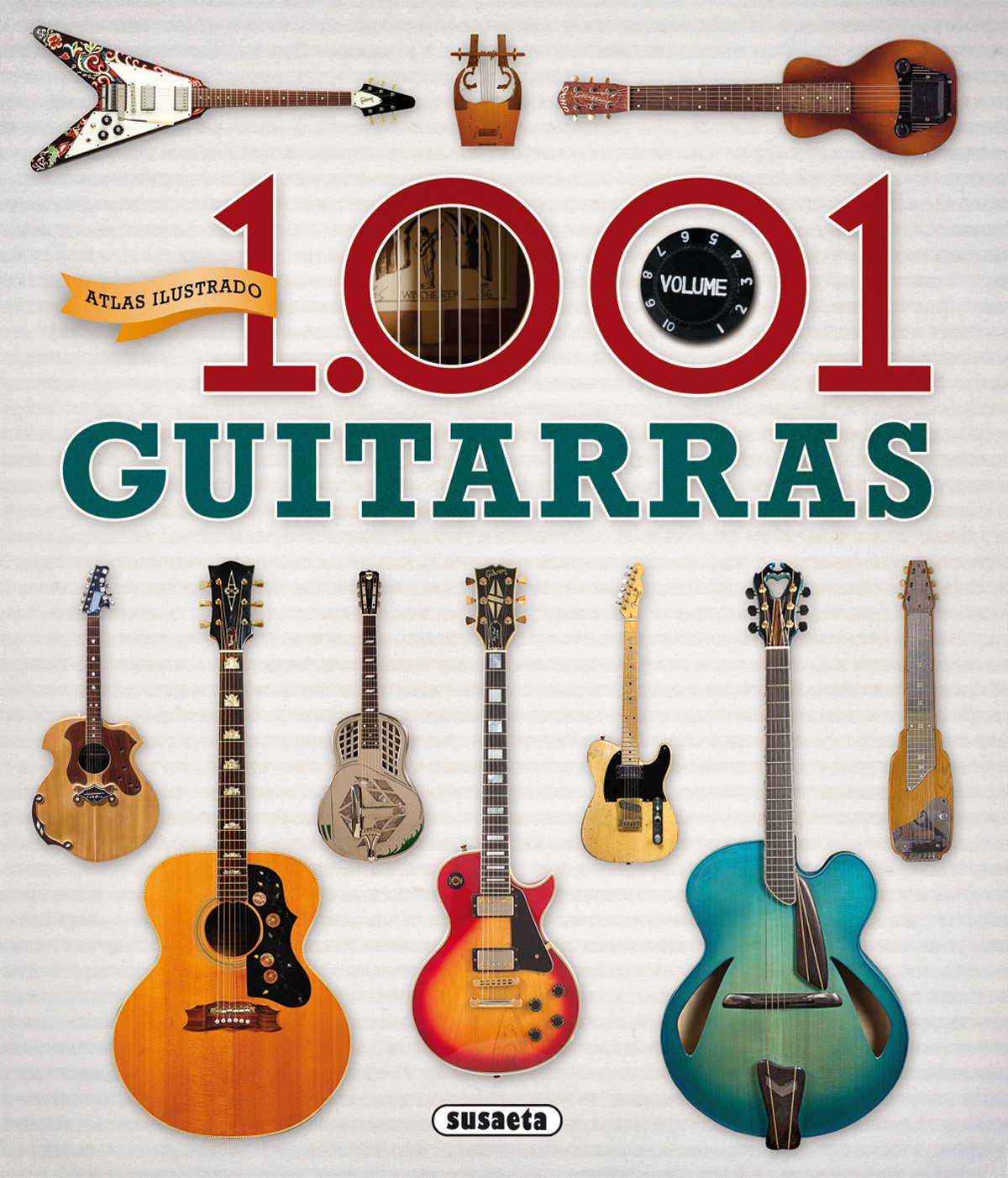 1.001 guitarras (Atlas Ilustrado): Amazon.es: Trujillo, Eduardo ...