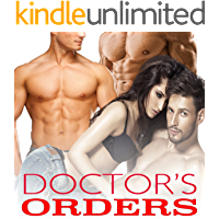 DOCTOR'S ORDERS (Collection of Erotic Taboo Stories Box Set)