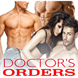 DOCTOR'S ORDERS (Forbidden Erotic Taboo Stories Box Set Collection) (English Edition)