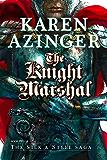 The Knight Marshal (The Silk & Steel Saga Book 5)