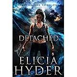 Detached (Saphera Nyx Series Book 1)