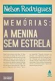 Memórias. A Menina sem Estrela