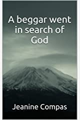 A beggar went in search of God Kindle Edition