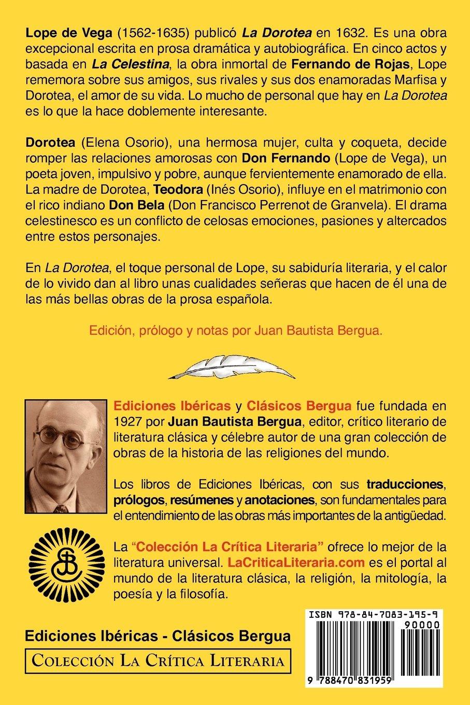 Lope de Vega: La Dorotea, Coleccion La Critica Literaria Por El ...