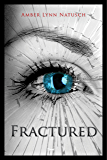 FRACTURED (The Caged Series Book 5) (English Edition)