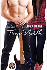 True North (The True Series Book 1) Kindle Edition