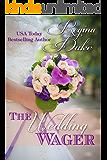 The Wedding Wager (Colorado Billionaires Book 1)