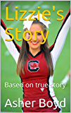 Lizzie's Story: Based on true story (Life in foster care Book 5)