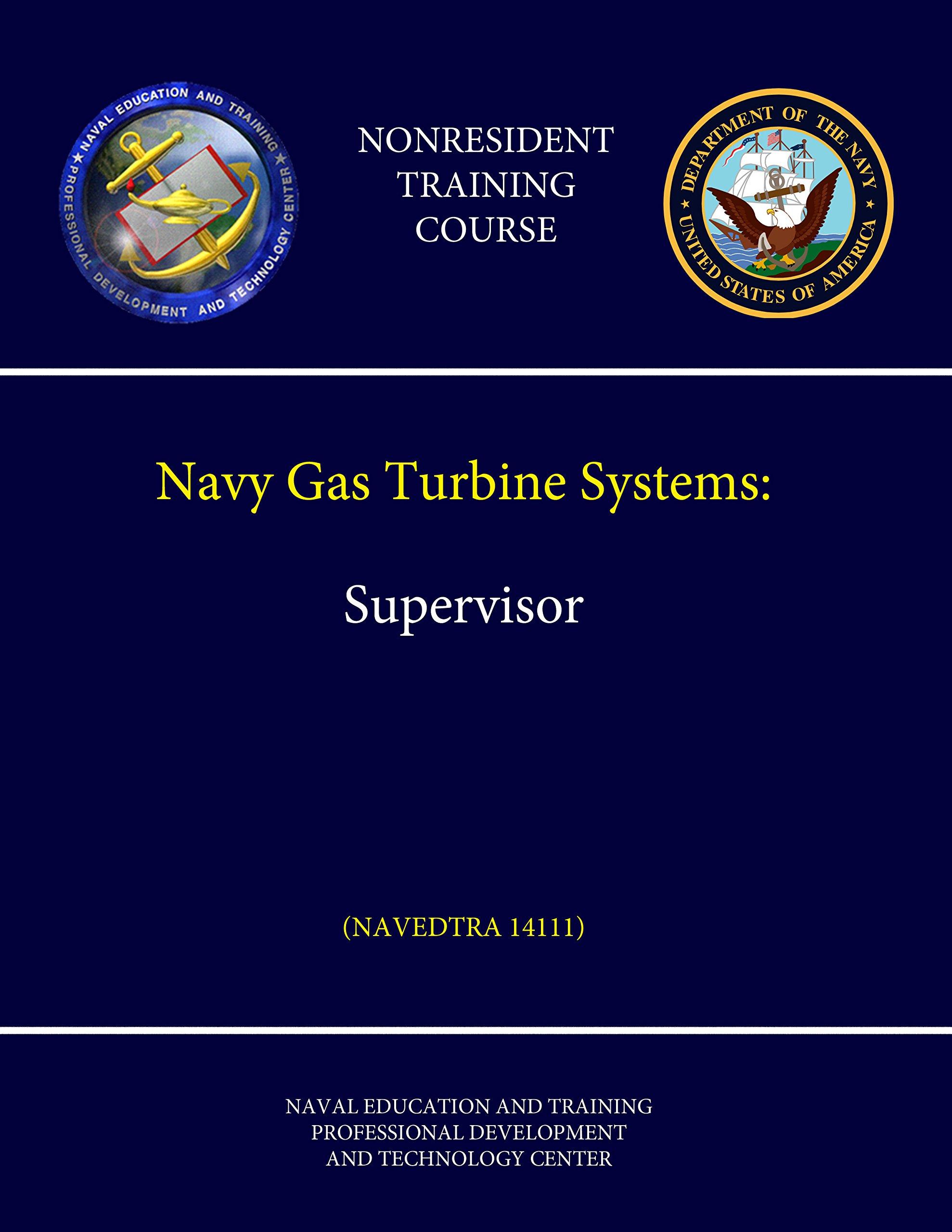 Buy Navy Gas Turbine Systems Supervisor Navedtra
