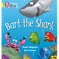 Bart the Shark: Band 03/Yellow (Collins Big Cat Phonics)