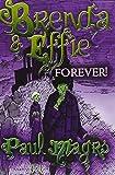 Brenda and Effie Forever! (Brenda 6)