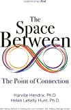 The Space Between: The Point of Connection